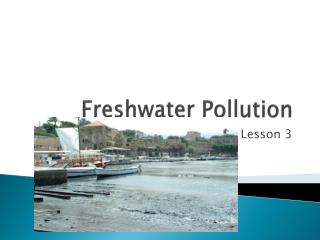 Freshwater Pollution