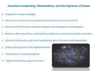 Executive Leadership, Globalization, and the Dynamic of Chaos