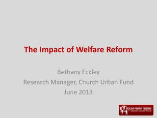 The Impact of Welfare Reform