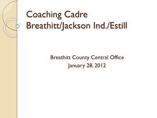 Coaching Cadre Breathitt/Jackson Ind./Estill