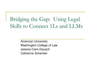 Bridging the Gap:  Using Legal Skills to Connect 1Ls and LLMs