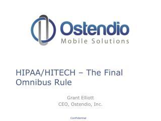 HIPAA/HITECH � The Final Omnibus Rule