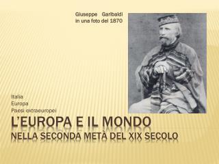 L'Europa e il mondo nella seconda metà del XIX secolo
