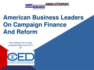 American Business Leaders On Campaign Finance  And Reform