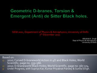Ge ometric D- branes , Torsion & Emergent (Anti) de Sitter  B lack holes.
