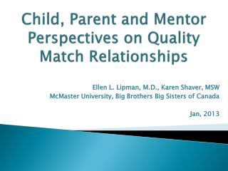 Child, Parent and Mentor Perspectives on Quality Match Relationships