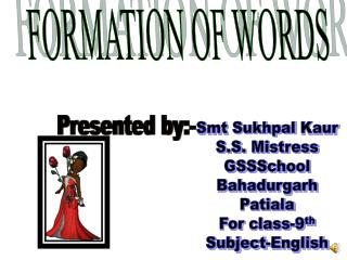 FORMATION OF WORDS