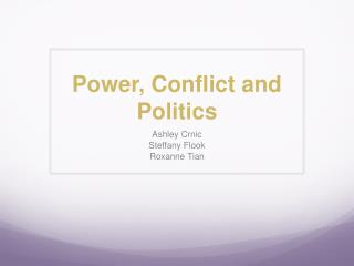 Power, Conflict and Politics