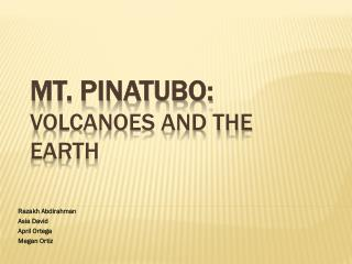 Mt. Pinatubo:  Volcanoes and the Earth