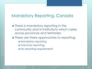 Mandatory Reporting, Canada