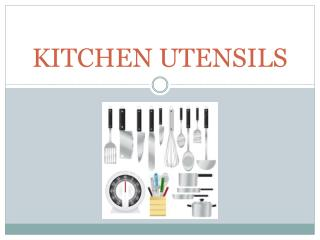 KITCHEN  U TENSILS