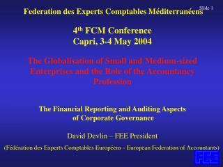 (Fédération des Experts Comptables Européens - European Federation of Accountants)