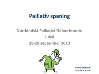 Palliativ spaning