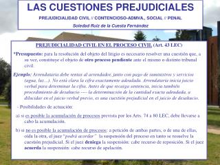 PREJUDICIALIDAD CIVIL EN EL PROCESO CIVIL  (Art. 43 LEC)