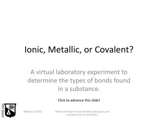 Ionic, Metallic, or Covalent?