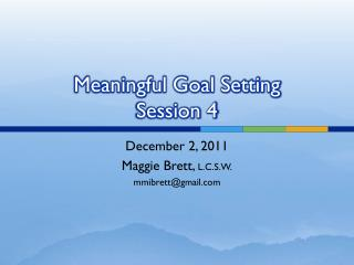 Meaningful Goal Setting Session 4