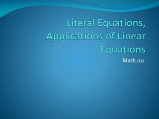 Literal Equations, Applications of Linear Equations