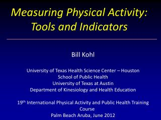 Measuring Physical Activity: Tools and Indicators