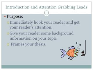 Introduction and  Attention Grabbing Leads