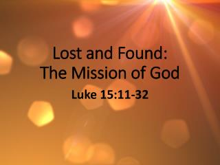 Lost and Found: The Mission of God