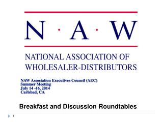 NAW Association Executives Council (AEC) Summer Meeting  July 14 -16, 2014 Carlsbad, CA