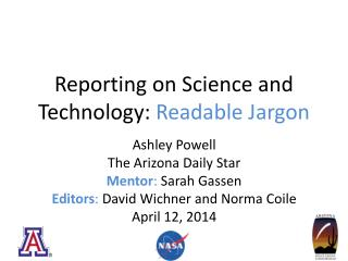 Reporting on Science and Technology:  Readable Jargon