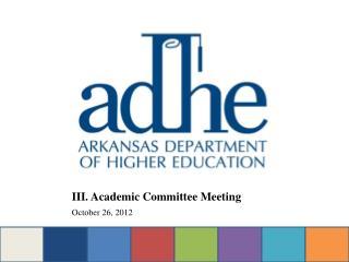 III. Academic Committee Meeting