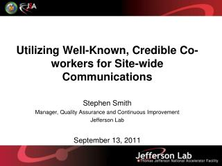Utilizing Well-Known, Credible Co-workers for Site-wide Communications
