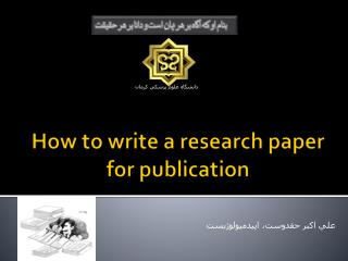 How to write a research paper for publication
