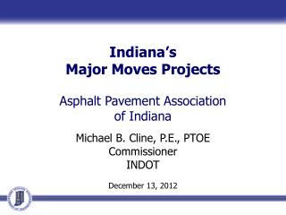 Indiana's Major Moves Projects Asphalt  Pavement Association of  Indiana
