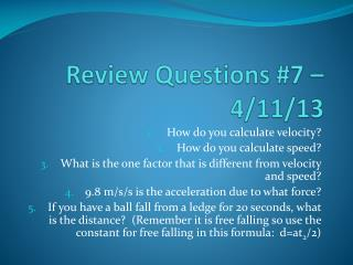 Review Questions #7 – 4/11/13