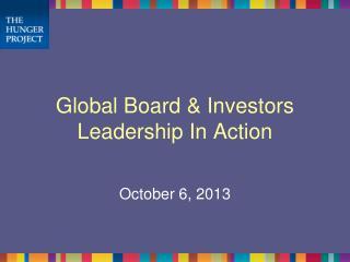 Global Board & Investors Leadership In Action