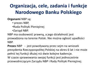 Organizacja, cele, zadania i funkcje  Narodowego Banku Polskiego
