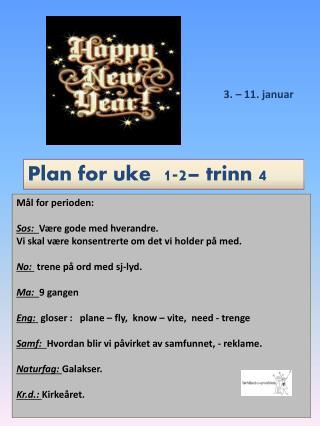 Plan for uke  1-2 – trinn  4