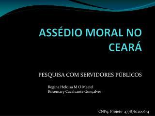 ASSÉDIO MORAL NO CEARÁ