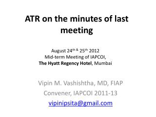 ATR on the minutes of last meeting