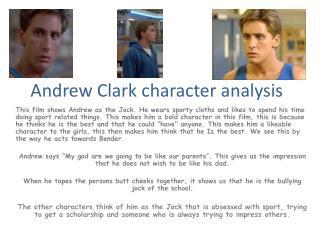 Andrew Clark character analysis