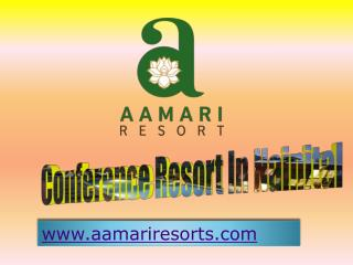 conference resorts in nainital
