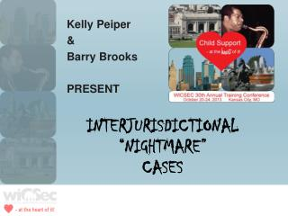 "Interjurisdictional ""Nightmare"" Cases"