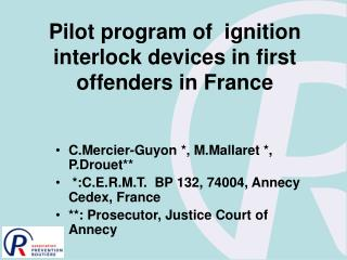Pilot program of  ignition interlock devices in first offenders in France