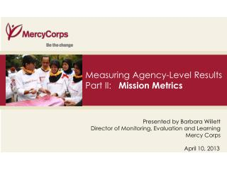 Measuring Agency-Level Results Part II:    Mission Metrics