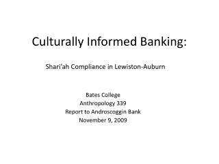 Culturally Informed Banking: