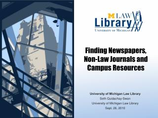 Finding Newspapers, Non-Law Journals and Campus Resources