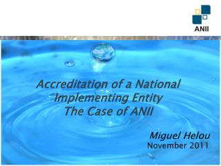 Accreditation of a National Implementing Entity The Case of ANII