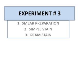EXPERIMENT # 3