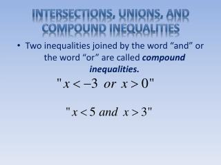 Intersections, Unions, and Compound Inequalities