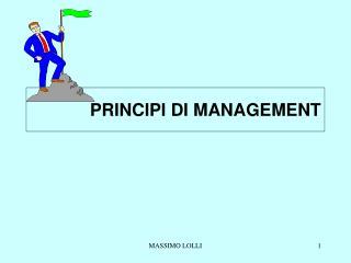 PRINCIPI DI MANAGEMENT