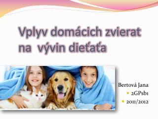 Vplyv domácich zvierat na  vývin dieťaťa