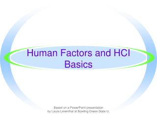 Human Factors and HCI Basics