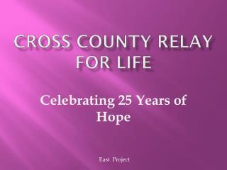 CROSS COUNTY RELAY FOR LIFE